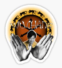 Wu-Chang Ain't nuttin to F•ck With Sticker