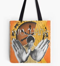 Wu-Chang Ain't nuttin to F•ck With Tote Bag