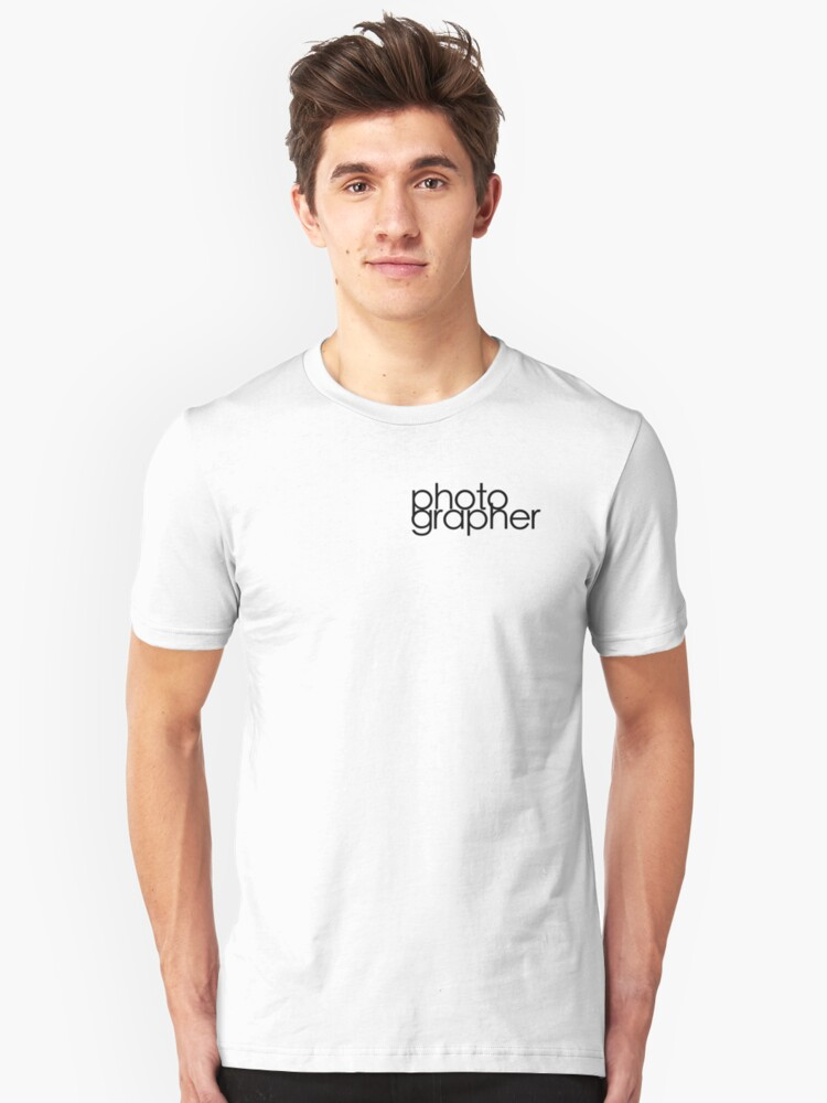 Photographer T Shirt by Phillip Shannon