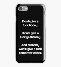 Just Don't Give A Fuck iPhone Case/Skin