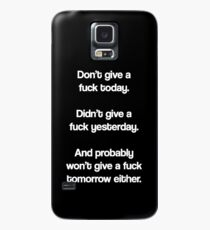 Just Don't Give A Fuck Case/Skin for Samsung Galaxy
