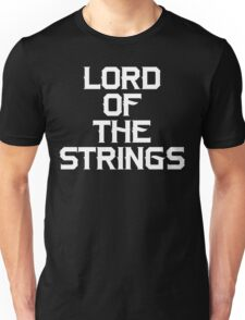 Lord of The Strings Unisex T-Shirt