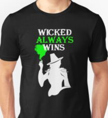 Wicked Always Wins (b&w) Unisex T-Shirt