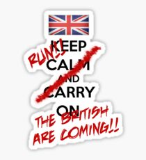 The British Are Coming! (black text) Sticker