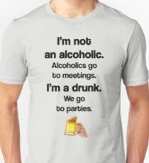 I'm A Drunk - We Party T-Shirt