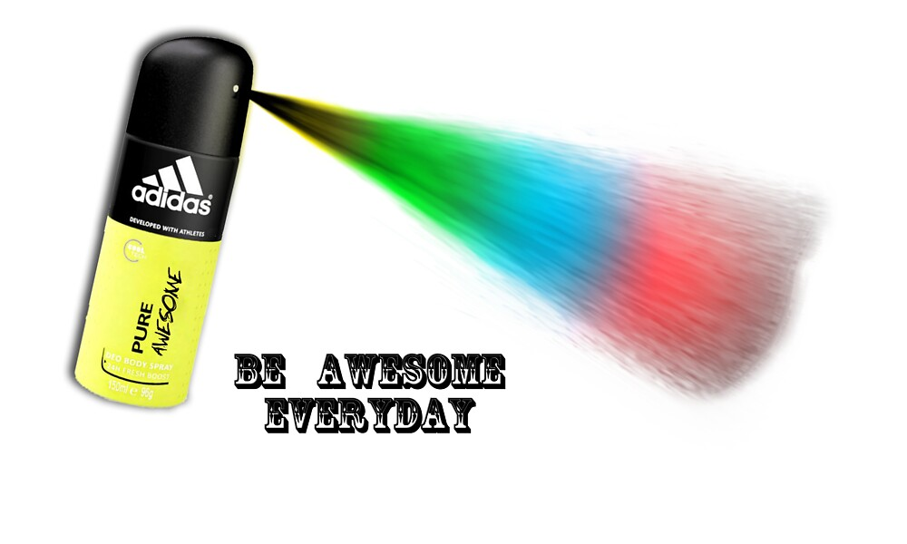 Be  Awesome Everyday - Spray Can by Kyle Whitehouse