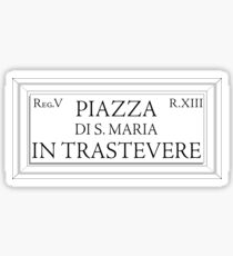 Piazza Santa Maria in Trastevere, Rome Street Sign, Italy Sticker