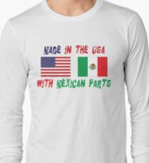 Made In America With Mexican Parts Long Sleeve T-Shirt