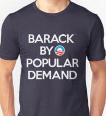 Barack By Popular Demand T-Shirt