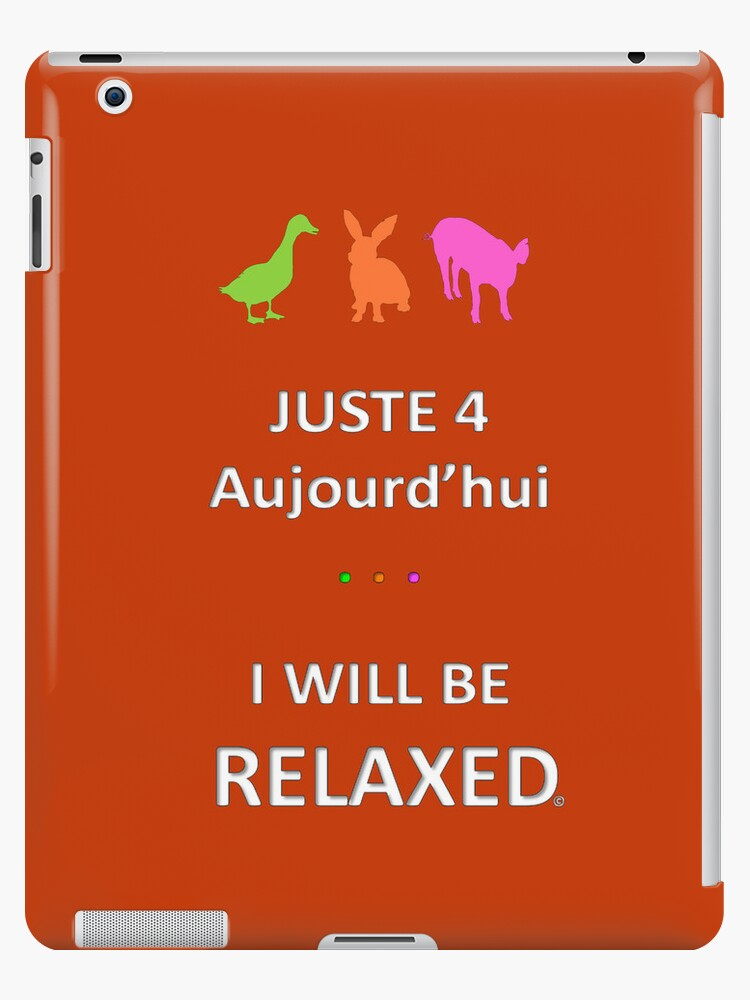Juste4Aujourd'hui ... I will be Relaxed by DRPupfront