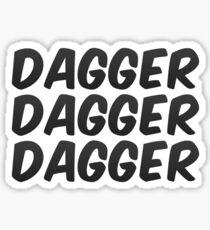 Dagger, dagger, dagger! - Critical Role  Sticker