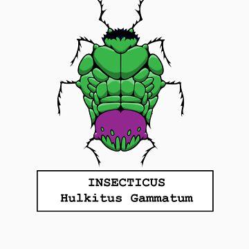 Insecticus Hulkitus Gammatum by YayzusInsectus