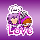 Cooking's all about love! by a745