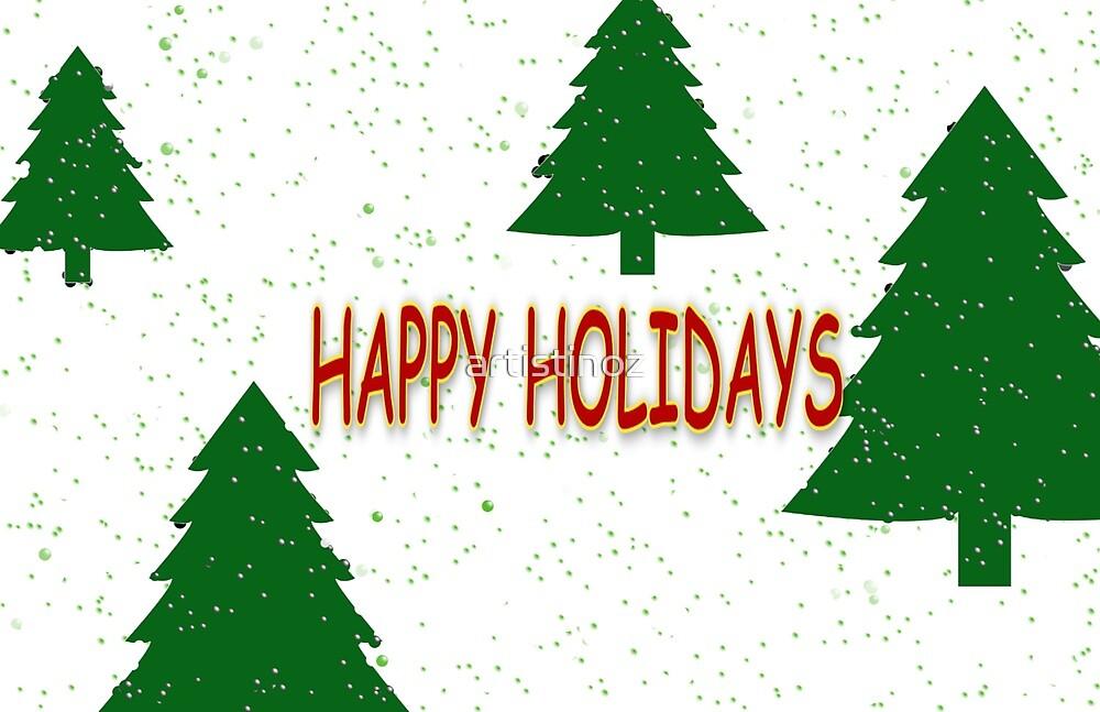 Happy Holidays by artistinoz