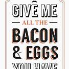 Gib mir alle Speck & Eier, die du hast | Ron Swanson Parks & Freizeit Zitat Leslie Knope von Tee Dunk