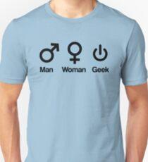 Man, Woman, Geek Unisex T-Shirt