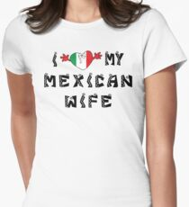 I Love My Mexican Wife Women's Fitted T-Shirt
