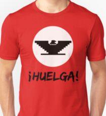 Viva La Huelga! T-Shirt