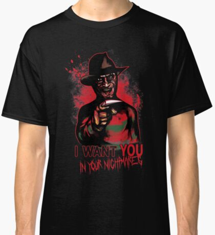 I want You in your nightmares Classic T-Shirt