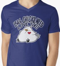 Big Chicks Need Love Too Men's V-Neck T-Shirt