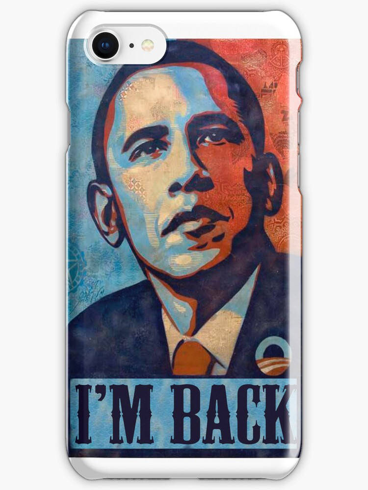 Obama Im Back by chasemarsh