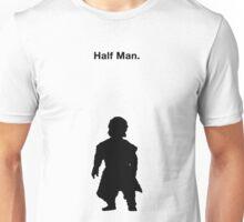Half Man Unisex T-Shirt