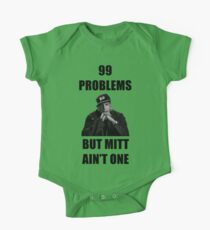 99 Problems But Mitt Ain't One (HD) One Piece - Short Sleeve