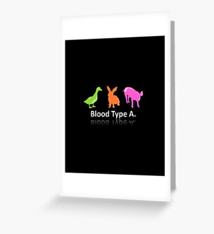 TYPE A Greeting Card