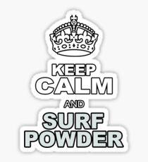 KEEP CALM AND SURF POWDER Sticker