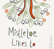 Mistletoe likes to watch by twisteddoodles