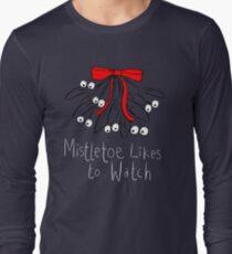 Mistletoe likes to watch T-SHIRT  Long Sleeve T-Shirt