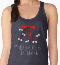 Mistletoe likes to watch T-SHIRT  Women's Tank Top