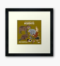 I Am Thankful For Rodents Framed Print