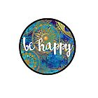 Be Happy Sticker by Kristin Sheaffer