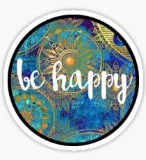 Be Happy Sticker Sticker