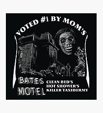 Bates Motel is my mom's choice Photographic Print