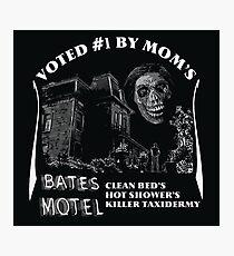 Bates Motel is my mom's choice Photographic Print