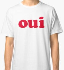 oui - red Classic T-Shirt