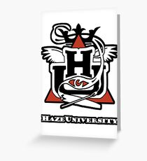 HAZE UNIVERSITY Greeting Card