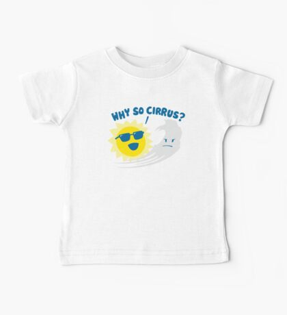 Why So Cirrus? Kids Clothes
