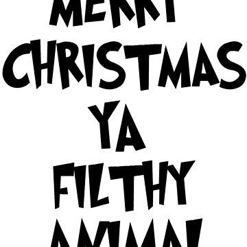 MERRY CHRISTMAS YA FILTHY ANIMALS! by linnlag