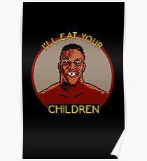I'll Eat Your Children Poster