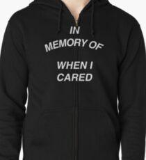 In Memory of Zipped Hoodie