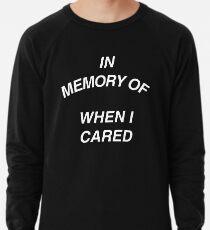 In Memory of Lightweight Sweatshirt