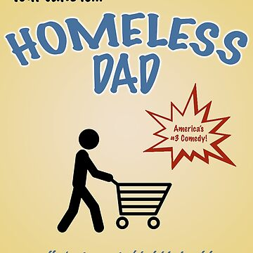 Homeless Dad - Arrested Development by inuniverse