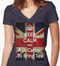 Keep Calm and Ask Carson To Bring Tea Women's Fitted V-Neck T-Shirt