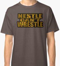 Nestle Can't Wrestle Classic T-Shirt