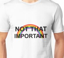 not that important- harry styles Unisex T-Shirt