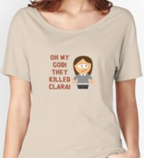 Oh My God! They Killed Clara! Women's Relaxed Fit T-Shirt