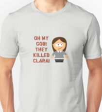 Oh My God! They Killed Clara! Unisex T-Shirt